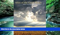 Big Deals  Atlas of the Great Plains  Most Wanted