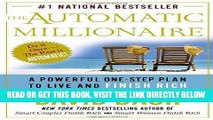 [FREE] EBOOK The Automatic Millionaire: A Powerful One-Step Plan to Live and Finish Rich ONLINE