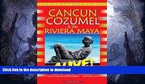 FAVORITE BOOK  Cancun, Cozumel   Riviera Maya Alive (Cancun   Cozumel Alive!) (Cancun   Cozumel