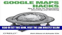 [READ] EBOOK Google Maps Hacks: Foreword by Jens   Lars Rasmussen, Google Maps Tech Leads BEST