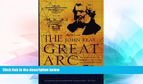 Ebook deals  The Great Arc: The Dramatic Tale of How India Was Mapped and Everest Was Named  Buy Now
