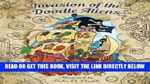 [FREE] EBOOK Invasion of the Doodle Aliens - Adult Coloring Book: Fun and Relaxation with Aliens