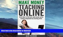 FAVORITE BOOK  Make Money Teaching Online: Great Ideas to find Work, Make Money, and be