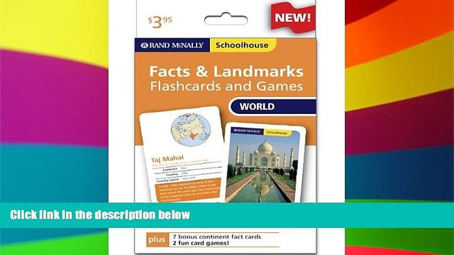 Must Have  Rand Mcnally Schoolhouse World Facts   Landmarks Flashcards And Games  Full Ebook