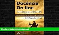READ  Docência On-line Independente: Novos horizontes profissionais na Educação (Portuguese