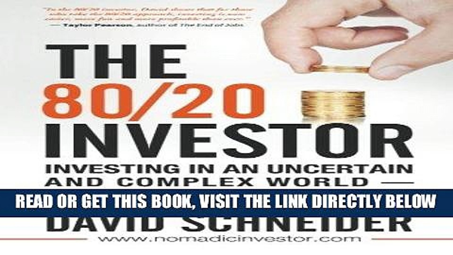 [FREE] EBOOK The 80/20 Investor: Investing in an Uncertain and Complex World - How to Simplify