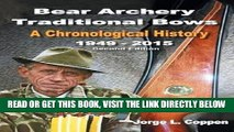 [READ] EBOOK Bear Archery Traditional Bows: A Chronological History ONLINE COLLECTION