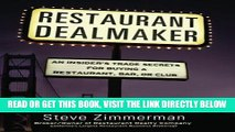 [READ] EBOOK Restaurant Dealmaker: An Insider s Trade Secrets For Buying a Restaurant, Bar or Club