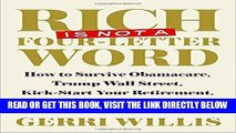[FREE] EBOOK Rich Is Not a Four-Letter Word: How to Survive Obamacare, Trump Wall Street,