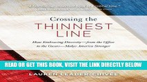 [READ] EBOOK Crossing the Thinnest Line: How Embracing Diversity - from the Office to the Oscars -