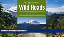 Ebook deals  Wild Roads Washington: 80 Scenic Drives to Camping, Hiking Trails, and Adventures