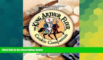 Must Have  The King Arthur Flour Cookie Companion: The Essential Cookie Cookbook (King Arthur