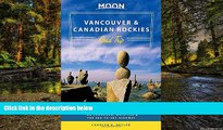 Ebook Best Deals  Moon Vancouver   Canadian Rockies Road Trip: Victoria, Banff, Jasper, Calgary,