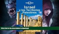 FAVORITE BOOK  Lonely Planet Israel y Los Territorios Palestinos (Travel Guide) (Spanish Edition)