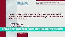 [FREE] EBOOK Vaccines and Diagnostics for Transboundary Animal Diseases: International Symposium,