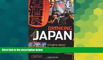 Ebook deals  Drinking Japan: A Guide to Japan s Best Drinks and Drinking Establishments  Buy Now