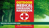 Best Buy Deals  Outdoor Medical Emergency Handbook: First Aid for Travelers, Backpackers and