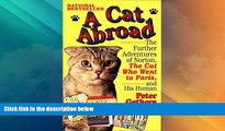Buy NOW  A Cat Abroad: The Further Adventures of Norton, the Cat Who Went to Paris, and His Human