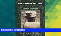 Ebook deals  The Stones of Time: Calendars, Sundials, and Stone Chambers of Ancient Ireland  Most