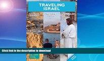 GET PDF  Traveling Israel - Jerusalem Tel Aviv and the Judaean Desert  GET PDF