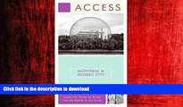 READ THE NEW BOOK Access Montreal   Quebec City 5e (Access Montreal and Quebec City) READ EBOOK