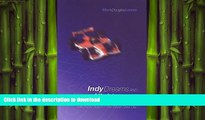 FAVORIT BOOK Indy Dreams and Urban Nightmares: Speed Merchants, Spectacle, and the Struggle over
