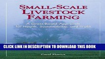 [PDF] Small-Scale Livestock Farming: A Grass-Based Approach for Health, Sustainability, and Profit