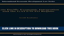 [PDF] Asia Pacific EConomic Integration and the Gatt/Wto Regime (International Economic