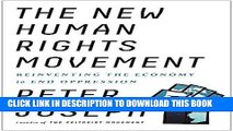 [PDF] The New Human Rights Movement: Reinventing the Economy to End Oppression Full Collection