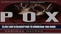 [PDF] Pox: Genius, Madness, And The Mysteries Of Syphilis Full Online
