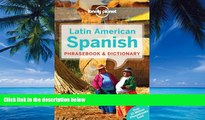 Best Buy PDF  Lonely Planet Latin American Spanish Phrasebook   Dictionary  Full Ebooks Most Wanted
