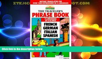 Big Sales  The Traveler s Phrase Book: A Compendium of Commonly Used Phrases in French, German,