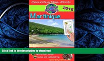 "FAVORIT BOOK Travel eGuide: Martinique 2016: Discover the Caribbean ""Flower island"" with a French"