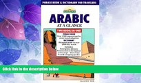 Deals in Books  Arabic at a Glance: Phrase Book and Dictionary for Travelers  Premium Ebooks