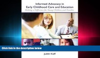 Fresh eBook Informed Advocacy in Early Childhood Care and Education: Making a Difference for