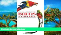 Big Deals  A Travel and Site Guide to Birds of Costa Rica: With Side Trips to Panama and