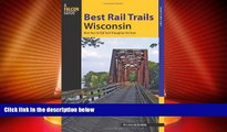 Big Sales  Best Rail Trails Wisconsin: More Than 50 Rail Trails Throughout The State (Best Rail