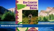 Ebook deals  Rim Country Mountain Biking: Great Rides Along Arizona s Mogollon Rim (The Pruett