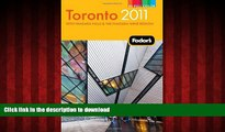 PDF ONLINE Fodor s Toronto 2011: with Niagara Falls   the Niagara Wine Region (Full-color Travel