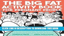 [PDF] The Big Fat Activity Book for Pregnant People Full Online