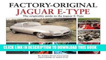 Best Seller Jaguar E-Type: The Originality Guide to the Jaguar E-Type  (Factory-Original) Free