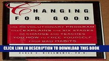 Best Seller Changing for Good: The Revolutionary Program That Explains the Six Stages of Change