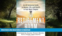 Buy book  The Retirement Boom: An All Inclusive Guide to Money, Life, and Health in Your Next