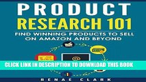 [PDF] Product Research 101: Find Winning Products to Sell on Amazon and Beyond Popular Collection