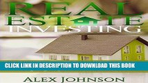 Best Seller Real Estate Investing: Simple and Effective Strategies to find Real Turn-Key Real