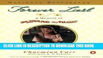 [New] Ebook Forever Liesl: A Memoir of The Sound of Music Free Online