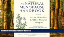 liberty books  The Natural Menopause Handbook: Herbs, Nutrition,   Other Natural Therapies online
