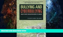 Online eBook Bullying and Cyberbullying: What Every Educator Needs to Know