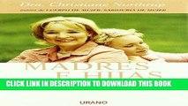Ebook Madres E Hijas/Mother-Daughter Wisdom: Sabiduria Para Una Relacio Que Dura Toda La Vida