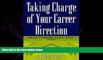 Online eBook Taking Charge of Your Career Direction: Career Planning Guide, Book 1